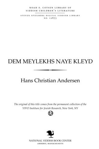 Thumbnail image for Der meylekh's naye ḳleyd