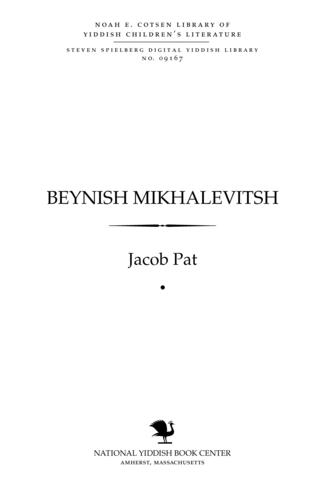 Thumbnail image for Beynish Mikhaleṿiṭsh a biografye