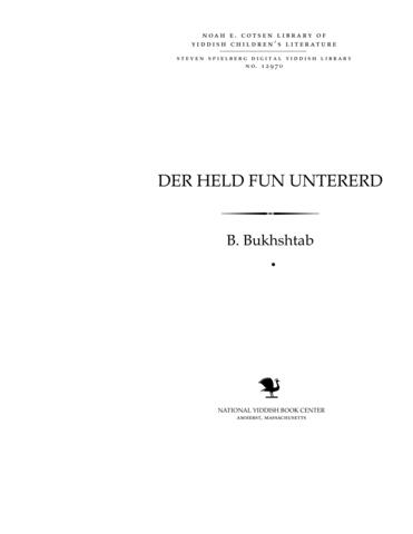 Thumbnail image for Der held fun unṭererd