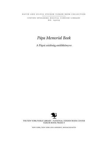 Thumbnail image for A Pápai zsidóság emlékkönyve; a mártirhalált halt pápai és környékbeli zsidók emlékére