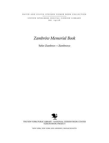 Thumbnail image for Sefer Zambrov = Zembroṿe : zikaron li-ḳehilat ha-ḳodesh she-hushmedah ..