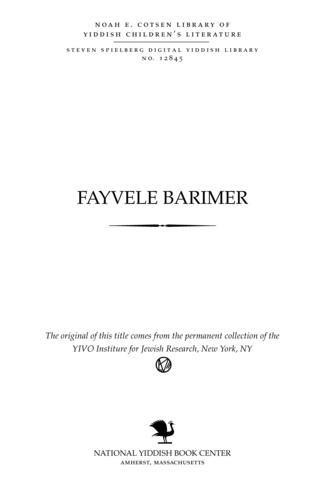 Thumbnail image for Fayṿele barimer ḳinder-farshṭelung in 1 aḳṭ