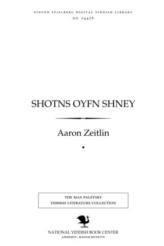 Thumbnail image for Shoṭns oyfn shney lider