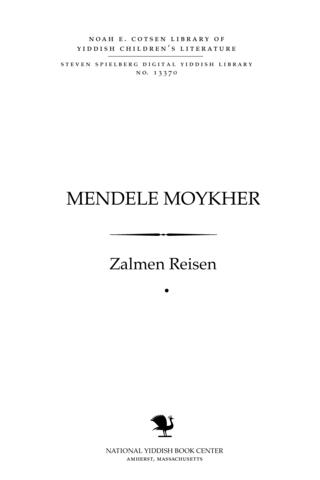 Thumbnail image for Mendele Moykher Sforim zayn lebn un zayne ṿerḳ