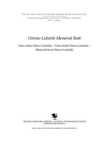 Thumbnail image for Sefer-yizkor Osṭrov-Lubelsḳi = Yizkor-bukh Osṭruṿ-Lubelsḳi = Memorial-book Ostrow-Lubelski