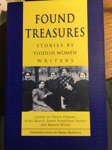 -Found Treasures/Stories By Yiddish Women Writers