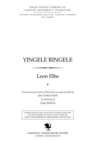 Thumbnail image for Yingele ringele di ṭshiḳaṿe ṿunderlakhe geshikhṭe fun a yingele miṭ a ringele...