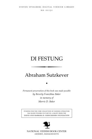 Thumbnail image for Di fesṭung lider un poemes : geshribn in Ṿilner Geṭo un in ṿald 1941-1944