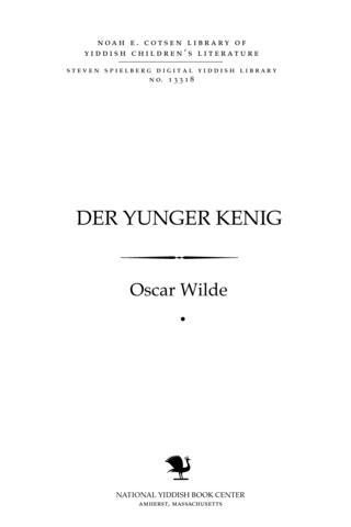 Thumbnail image for Der yunger ḳenig