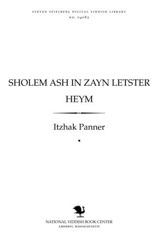 Thumbnail image for Sholem Ash in zayn letsṭer heym
