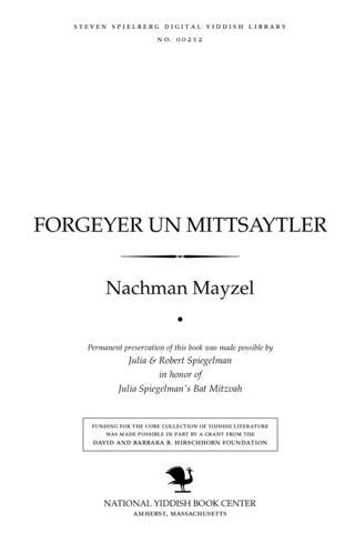 Thumbnail image for Forgeyer un miṭtsayṭler