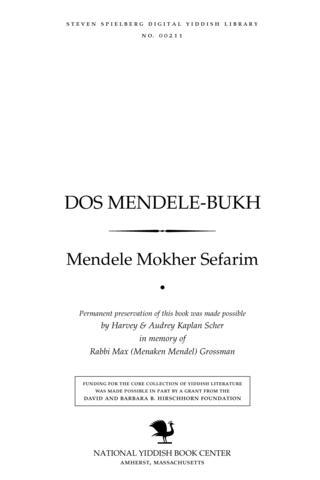 Thumbnail image for Dos Mendele-bukh briṿ un oyṭobiografishe noṭitsen ... fun Mendele Moykher Sforim