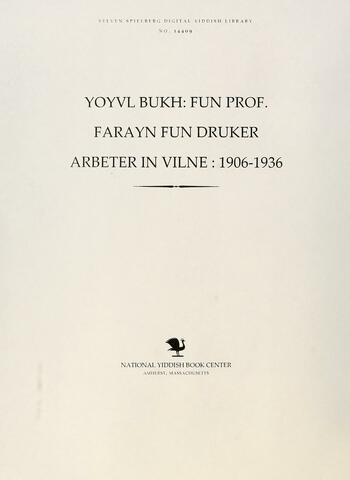 Thumbnail image for Yoyvl bukh: fun prof. farayn fun druker arbeter in Vilne : 1906-1936