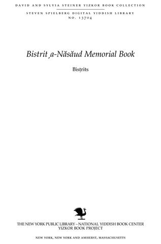 Thumbnail image for Bisṭrits : ʿir ṿa-em be-Yiśrẚel : rabaneha u-manhigeha : ʿavar mefoʾar ṿe-hoṿeh ʿatsuv