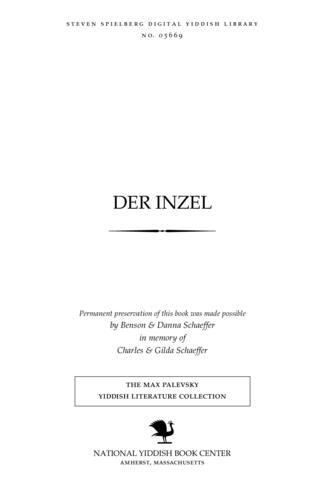 Thumbnail image for Der Inzel liṭerarishe zamelbikher : ershṭer bukh