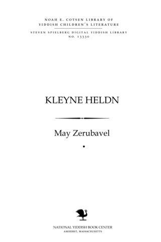 Thumbnail image for Ḳleyne heldn aḳṭuele mayśelekh fun Yiśroel
