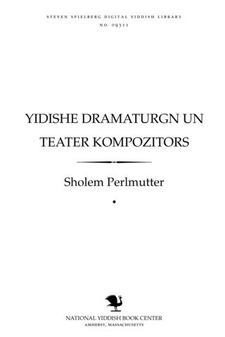Thumbnail image for Yidishe dramaṭurgn un ṭeaṭer ḳompoziṭors