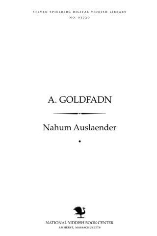 Thumbnail image for A. Goldfadn maṭerialn far a biografye
