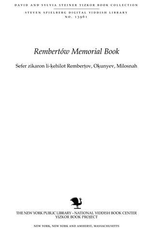 Thumbnail image for Sefer zikaron li-ḳehilot Remberṭov, Oḳunyev, Milosnah