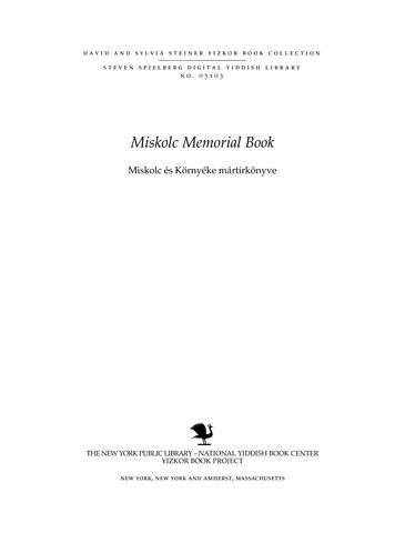 Thumbnail image for Miskolc memorial book = Miskolc és környéke mártirkönyve