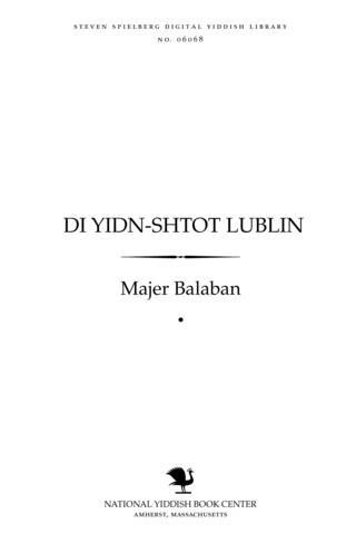 Thumbnail image for Di Yidn-shṭoṭ Lublin