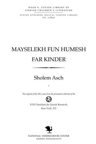 Thumbnail image for Mayśelekh fun Ḥumesh far ḳinder