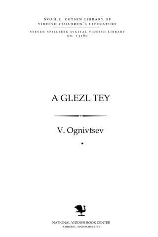 Thumbnail image for A glezl ṭey