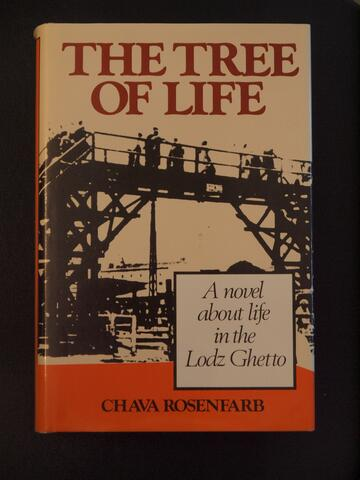 The Tree Of Life by Chava Rosenfarb, Melbourne edition