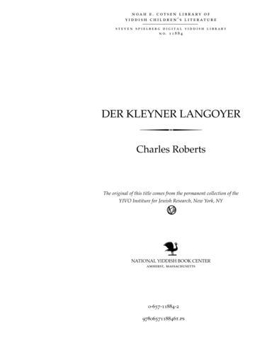 Thumbnail image for Der ḳleyner langoyer = Di fledermoyz