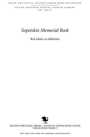 Thumbnail image for Kol adam ṿe-zikhrono : ʻayarah, periḥatah ṿe-ḥurbanah, ḥayeha, demuyoteha ṿe-ṭipusehah : Sopoṭsḳin niḳra otah ..