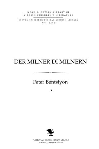Thumbnail image for Der milner, di milnerin un di milshṭeyner