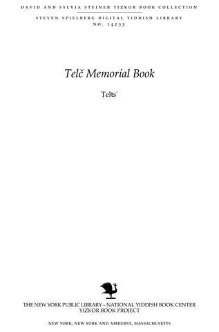 Thumbnail image for Ṭelts' : toldot ḳehilah Yehudit be-mordot ha-Ḳarpaṭim : yesodah, ḥayeha ṿe-ḥurbanah