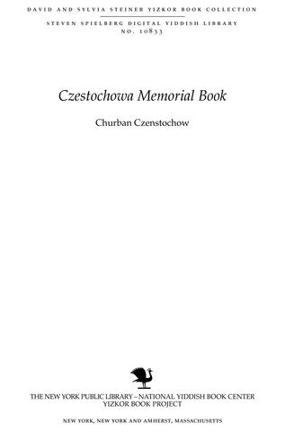 Thumbnail image for Churban Czenstochow = the destruction of Czenstokov
