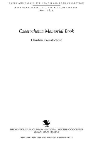 Thumbnail image for Churban Czenstochow = the destruction of Czenstokov