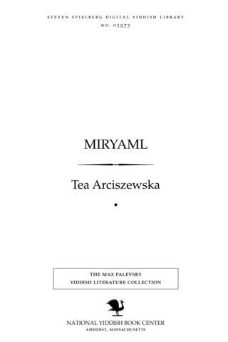 Thumbnail image for Miryaml dramaṭisher tsiḳl in fuftsn bilder