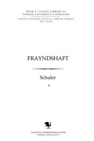 Thumbnail image for Fraynṭshaft