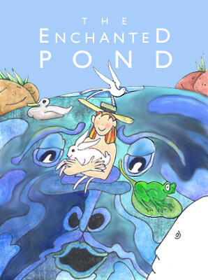 The Enchanted Pond