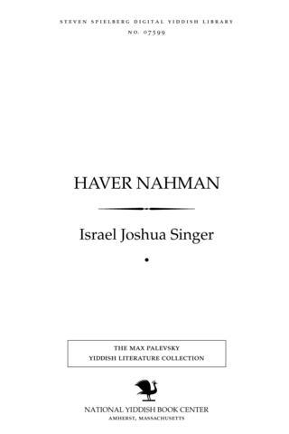 Thumbnail image for Ḥaver Naḥman roman in ḍray ṭeyln