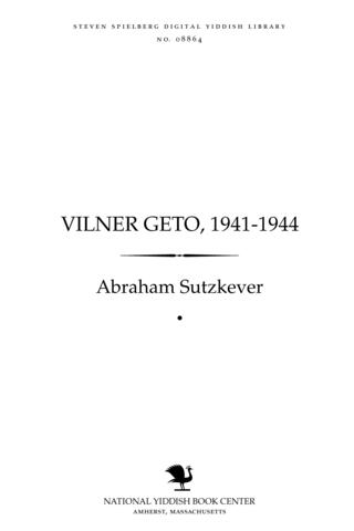 Thumbnail image for Ṿilner Geṭo, 1941-1944