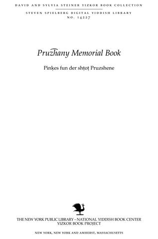 Thumbnail image for Pinḳes fun der shṭoṭ Pruzhene