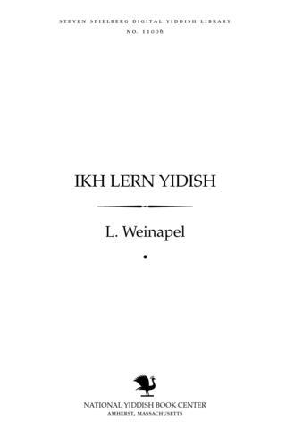 Thumbnail image for Ikh lern Yidish lern un leyenbukh