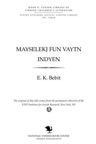 Thumbnail image for Mayseh'lakh fun ṿayṭn Indyen