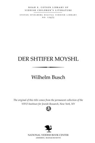 Thumbnail image for Der shṭifer Moyshl