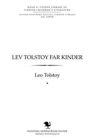 Thumbnail image for Leṿ Ṭolsṭoy far ḳinder