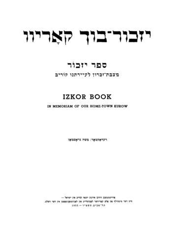 Thumbnail image for Yizker-bukh Koriv = Sefer yizkor, matsevet-zikaron le-ayaratenu Koriv = Izkor book, in memoriam of our home-town Kurow