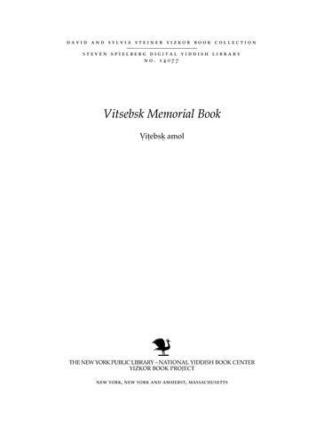 Thumbnail image for Ṿiṭebsḳ amol; geshikhṭe, zikhroynes̀, ḥurbn