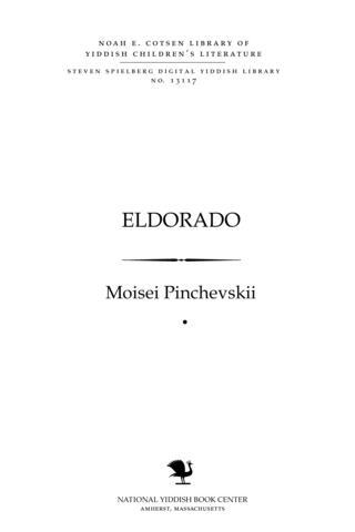 Thumbnail image for Eldorado a pyese-maysele far ḳinder ṿegn in 6 bilder
