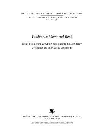 Thumbnail image for Yizker-bukh tsum fareybiḳn dem ondenḳ fun der ḥorev-geṿorener Yidisher ḳehile Ṿoyslavits [electronic resource]