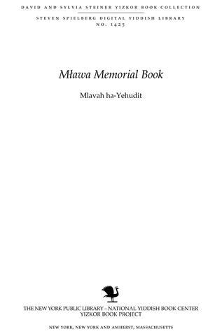 Thumbnail image for Mlavah ha-Yehudit : ḳoroteha, hitpatḥutah, kilayonah