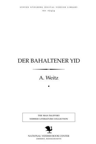 Thumbnail image for Der bahalṭener Yid